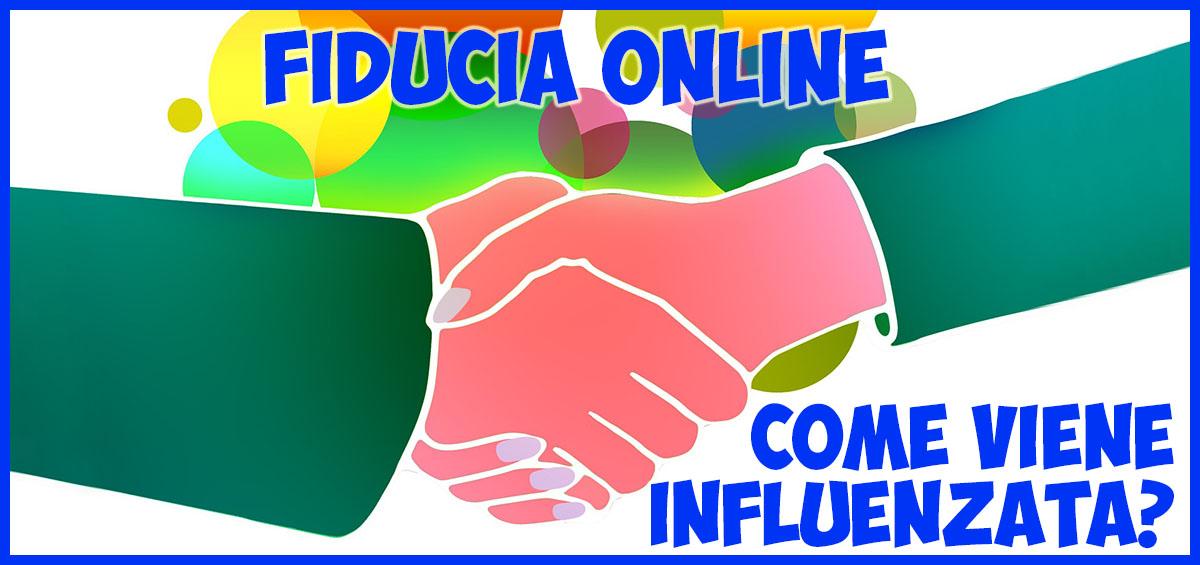 Fiducia online: come viene influenzata?