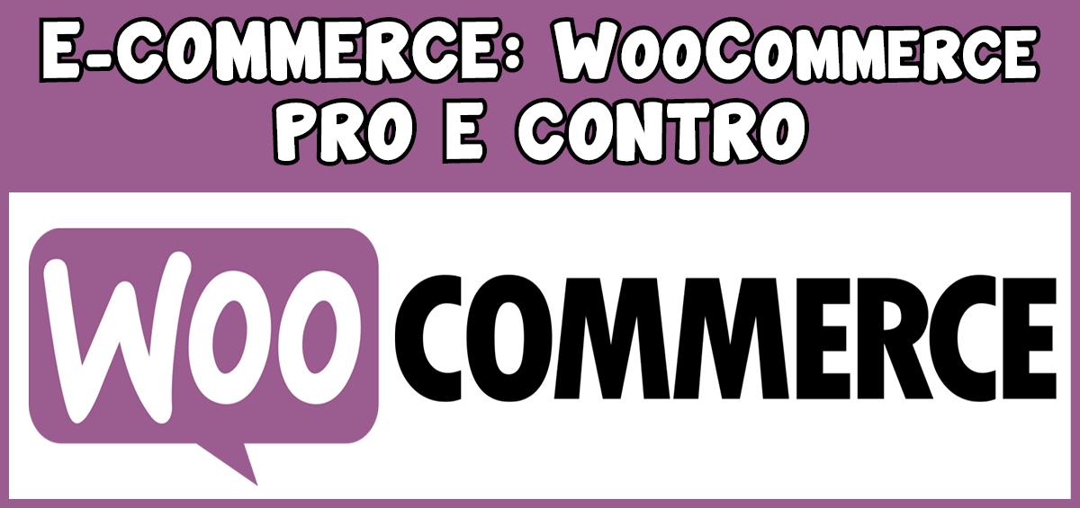 E-commerce: WooCommerce – Pro e contro