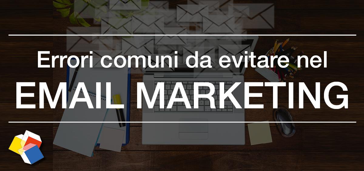 Email Marketing: errori comuni da evitare