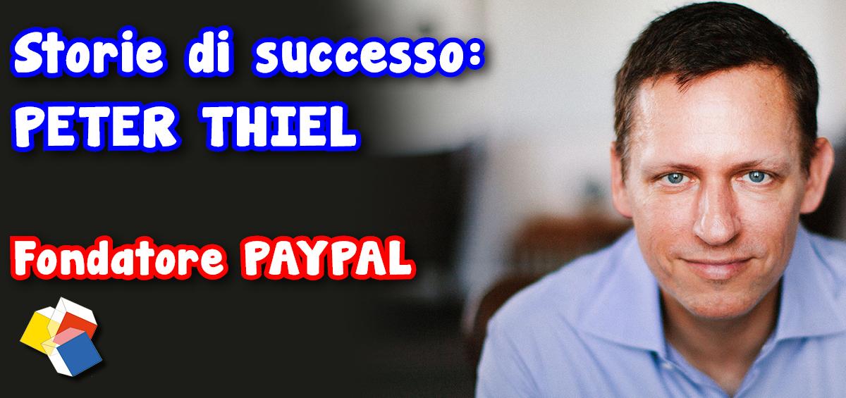 Storie di successo: Peter Thiel – fondatore Paypal