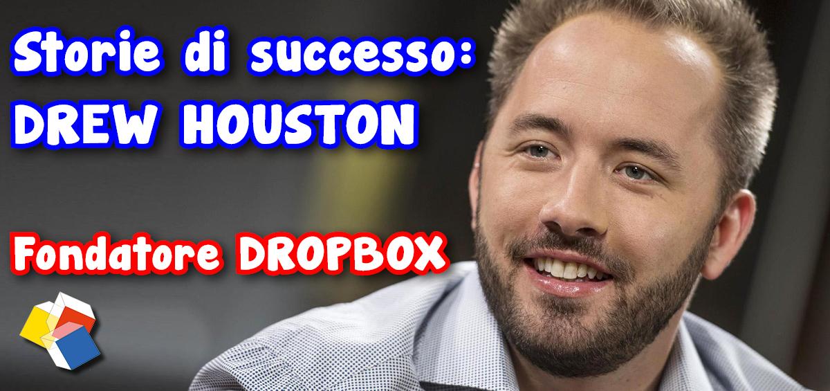 Storie di successo: Drew Houston – fondatore Dropbox