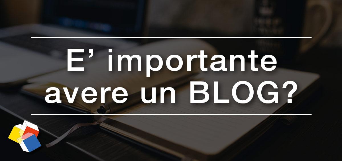 E' importante avere un blog?