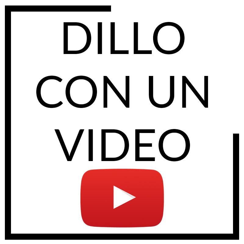 Dillo con un video