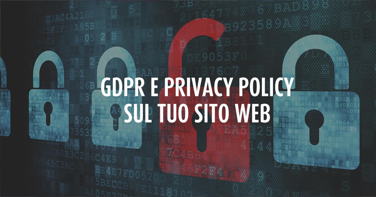 GDPR e SITO INTERNET: il tuo sito web è già a norma con la privacy?